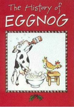History of Eggnog