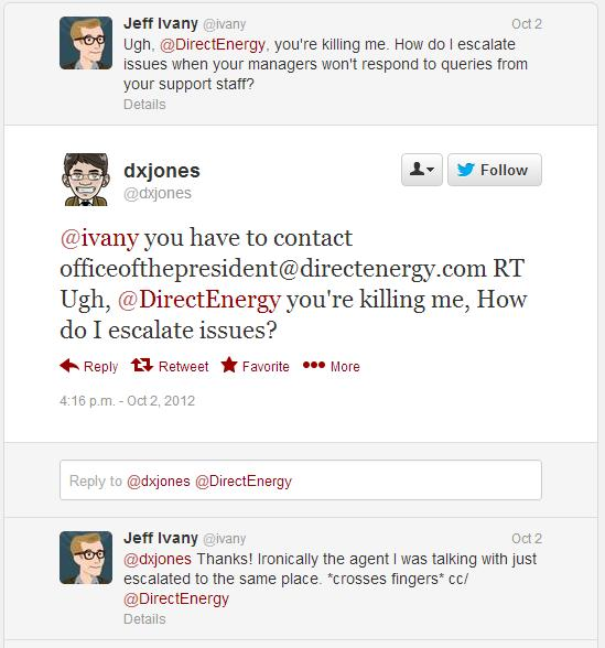 @dxjones responds to my tweet about how crappy Direct Energy is at doing anything to help me.